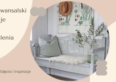 Styl prowansalski – aranżacje wnętrz i oświetlenia, galerie, zdjęcia, inspiracje