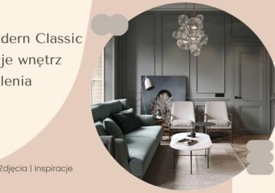Styl Modern Classic - aranżacje wnętrz i oświetlenia, galerie, zdjęcia, inspiracje