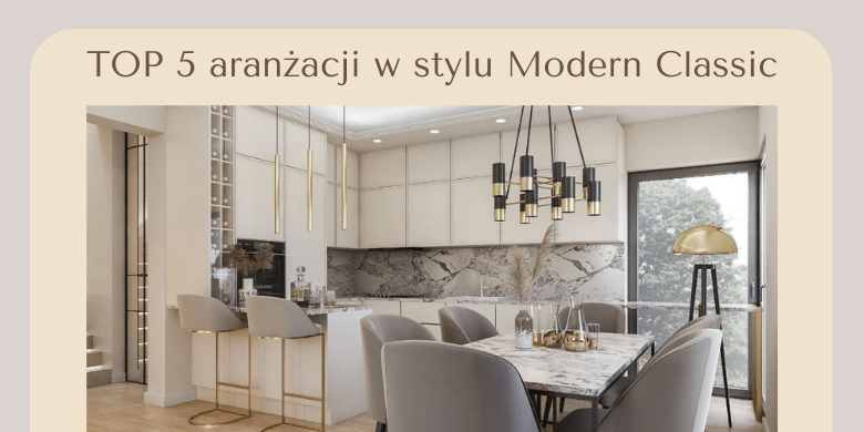 projekt w stylu modern classic