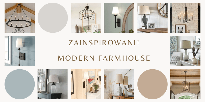 Zainspirowani! Lampy w stylu Modern Farmhouse