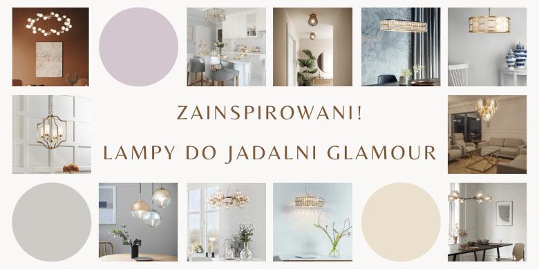Zainspirowani! Lampy glamour do jadalni