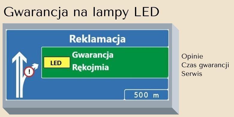 Gwarancja na lampy LED – opinie, czas gwarancji i serwis