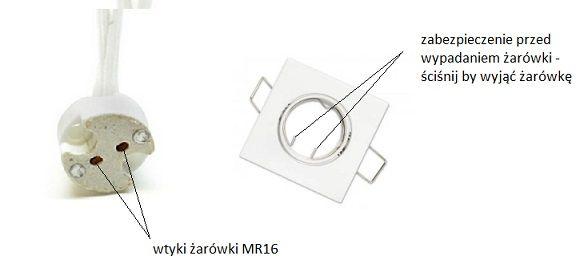 wyjęcie żarówki MR16 - zabezpieczenie oczka przed wypadaniem